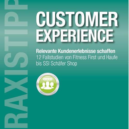 praxistipps customer experience - Praxistipps Digital Marketing