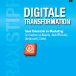 digitale transformation 150x150 - Praxistipps Customer Experience