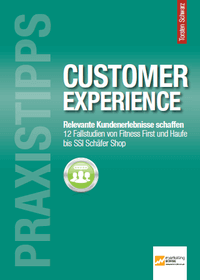 customer experience - Praxistipps Customer Experience