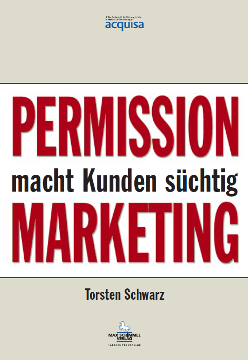 permission marketing alt - Permission Marketing macht Kunden süchtig