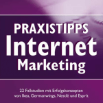 Praxistipps Internet Marketing