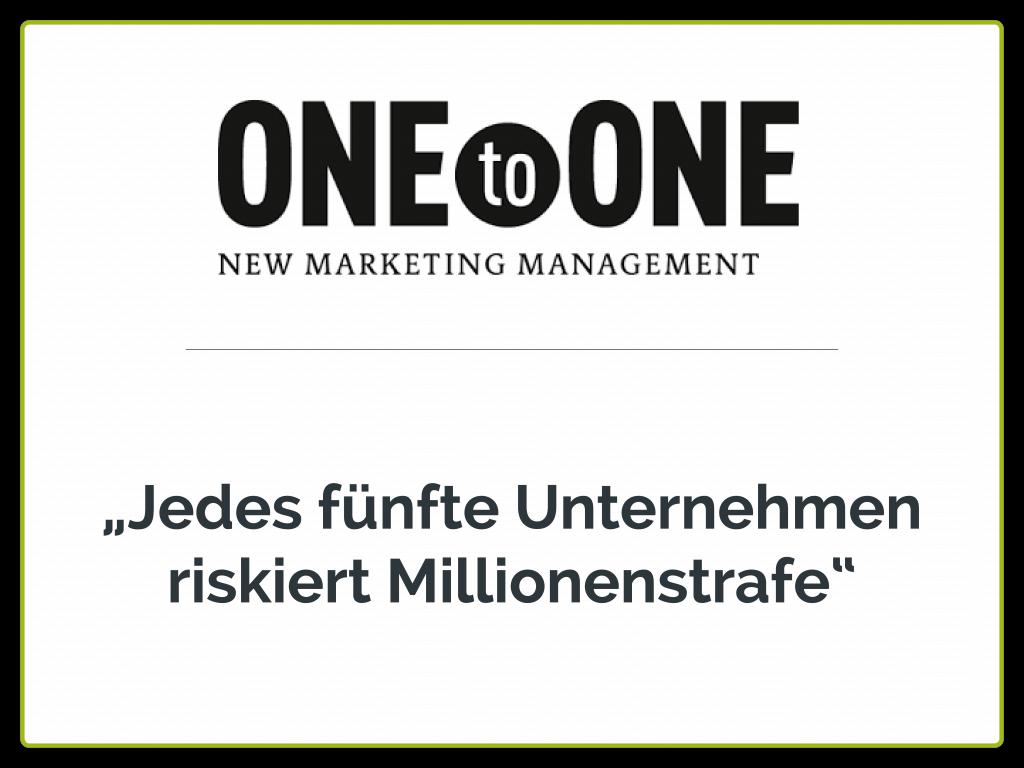 """OneToOne: """"Jedes fünfte Unternehmen riskiert Millionenstrafe"""""""