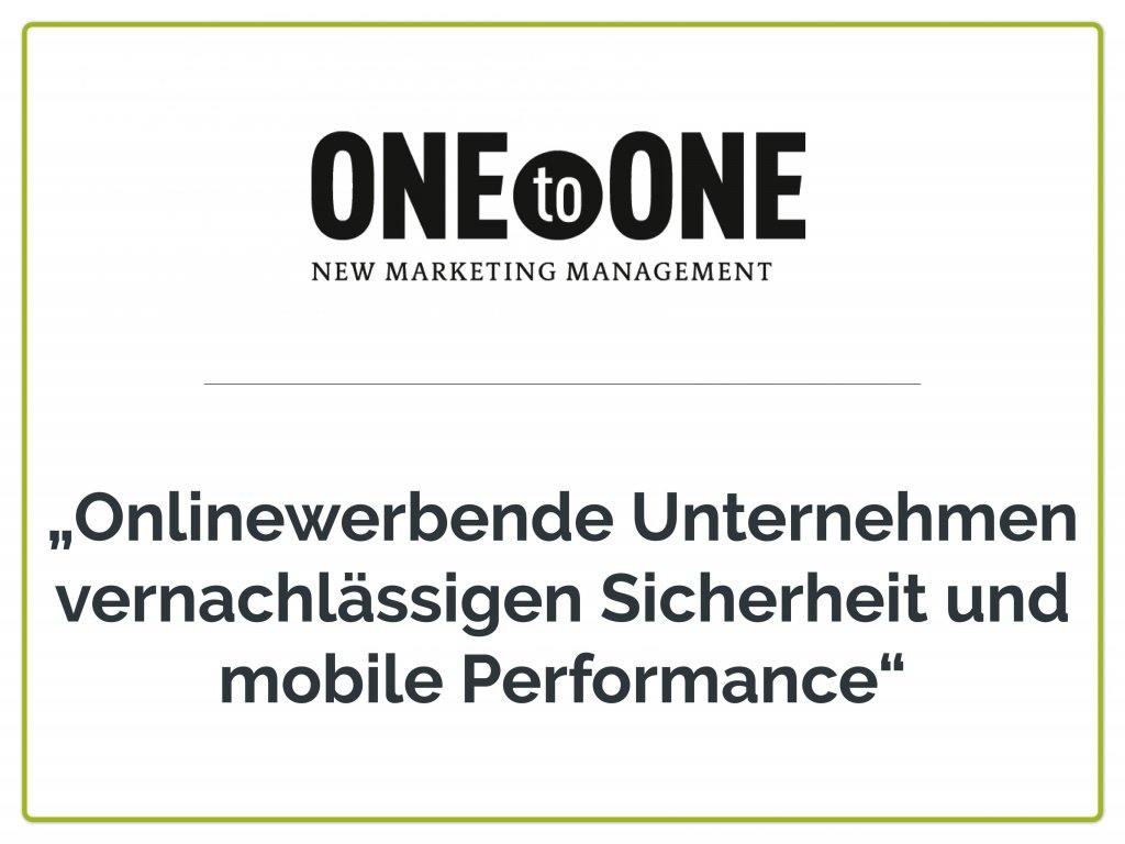 presse one to one 1024x768 - Benchmarks der Internetnutzung 2020