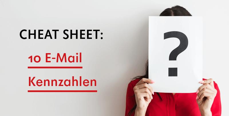 v02 cheatsheet2 - Übersicht: E-Mail-Kennzahlen